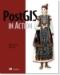 Buy PostGIS in Action from Amazon or Manning